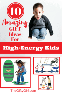 10 amazing gift ideas for high-energy kids