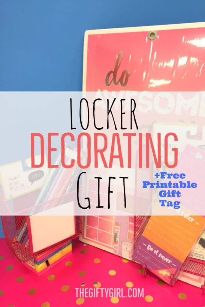 Locker Decorating Gift for tweens and teens plus free printable gift tag