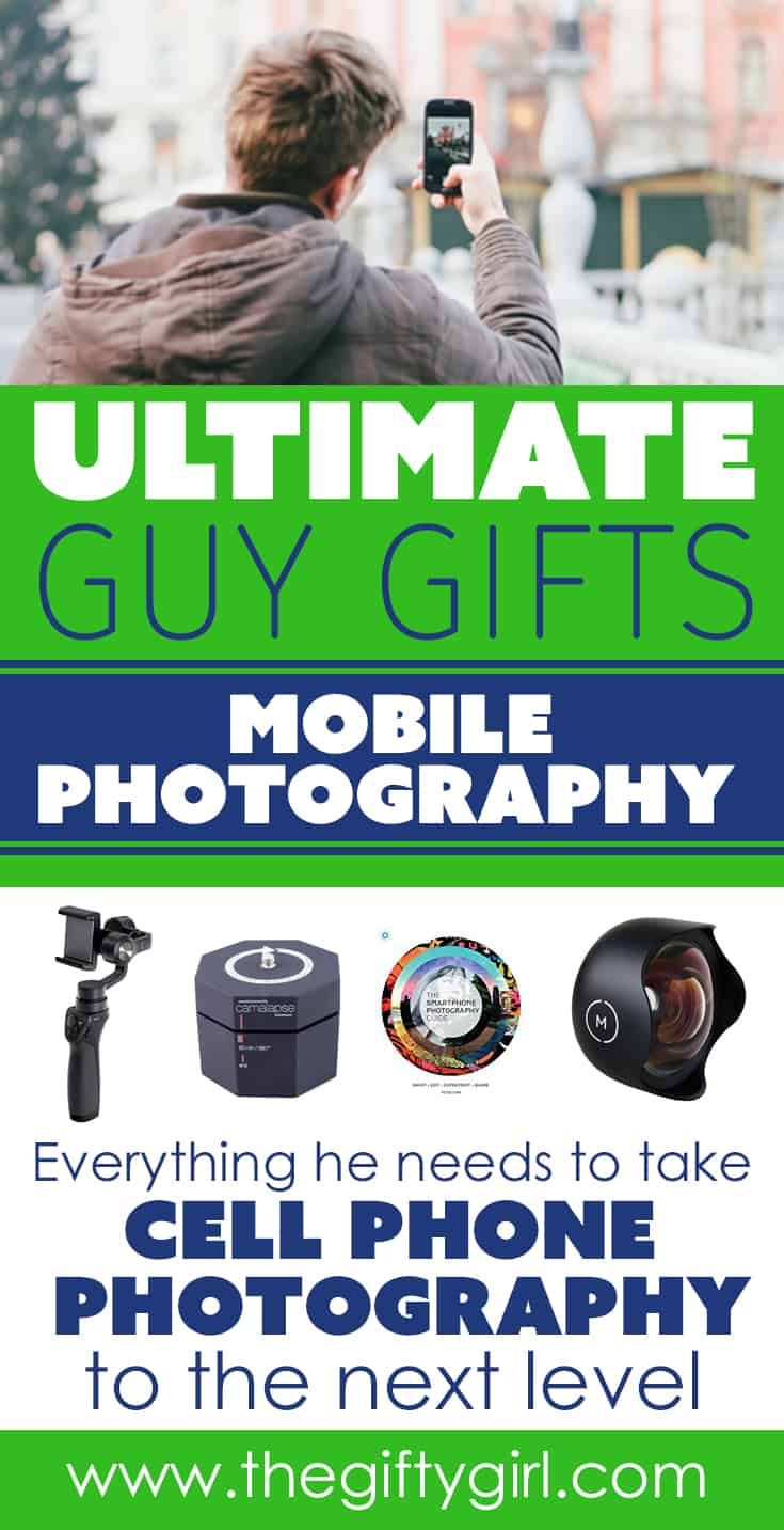 mobile photography gift guide for men. All the things you need to take your mobile photography to the next level.