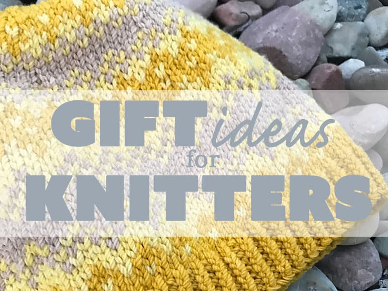 20+ of the BEST gifts for knitters