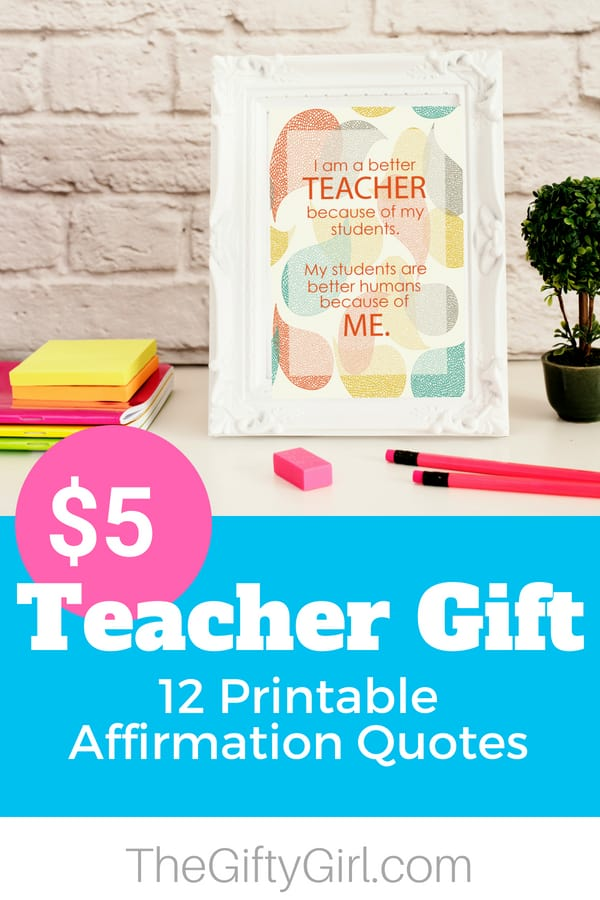 $5 Teacher Gift Affirmation Quotes