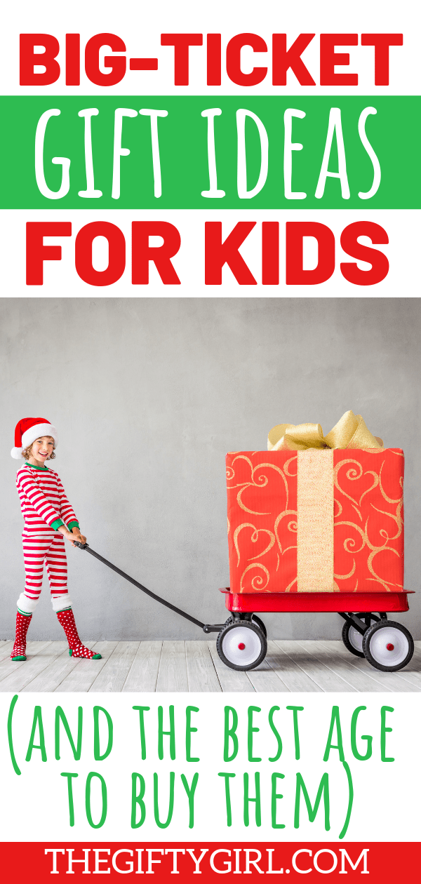 A mom of five kids shares the best big-ticket gift ideas she has bought for her kids and the best ages to buy them. Instead of spending money on a bunch of small toys that never get used, check out these ideas that your kids will love! #thegiftygirl #christmasgiftideas #giftideasforkids #bigticketgiftideas #splurgegiftideas #bestgiftsforkids #bestgifts #kidgifts #giftsforgirls #giftsforboys #giftguide #christmas #birthdaygift #birthdaygiftideas #santagifts #giftsfromsanta #biggifts
