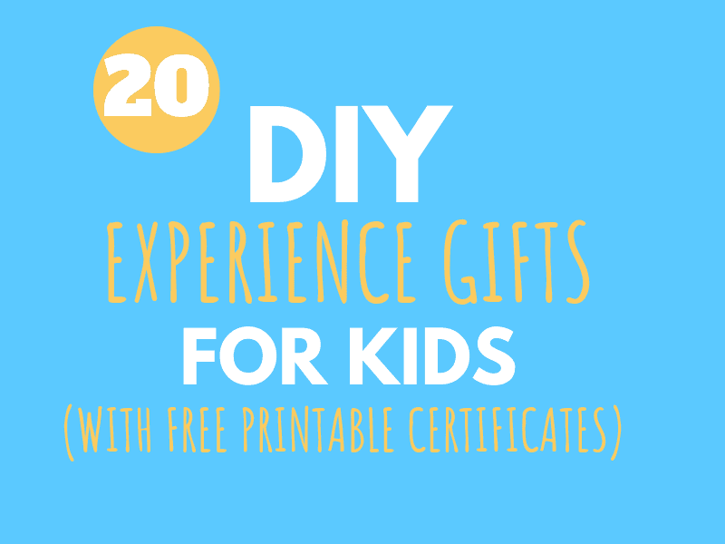 20 Unique and FUN DIY Experience Gifts for Kids (for cheap or free!)