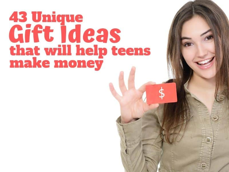 Unique Gift Ideas to help teens make their own money