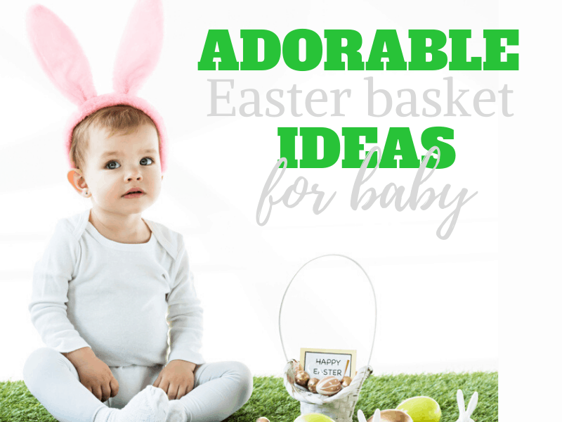 adorable Easter Basket Ideas for baby