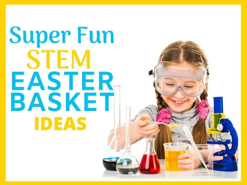 STEM Easter Basket Ideas