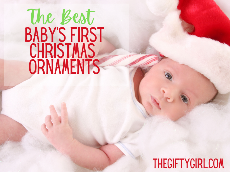 A newborn baby in a Santa hat with text overlay saying The Best Baby's First Christmas Ornaments